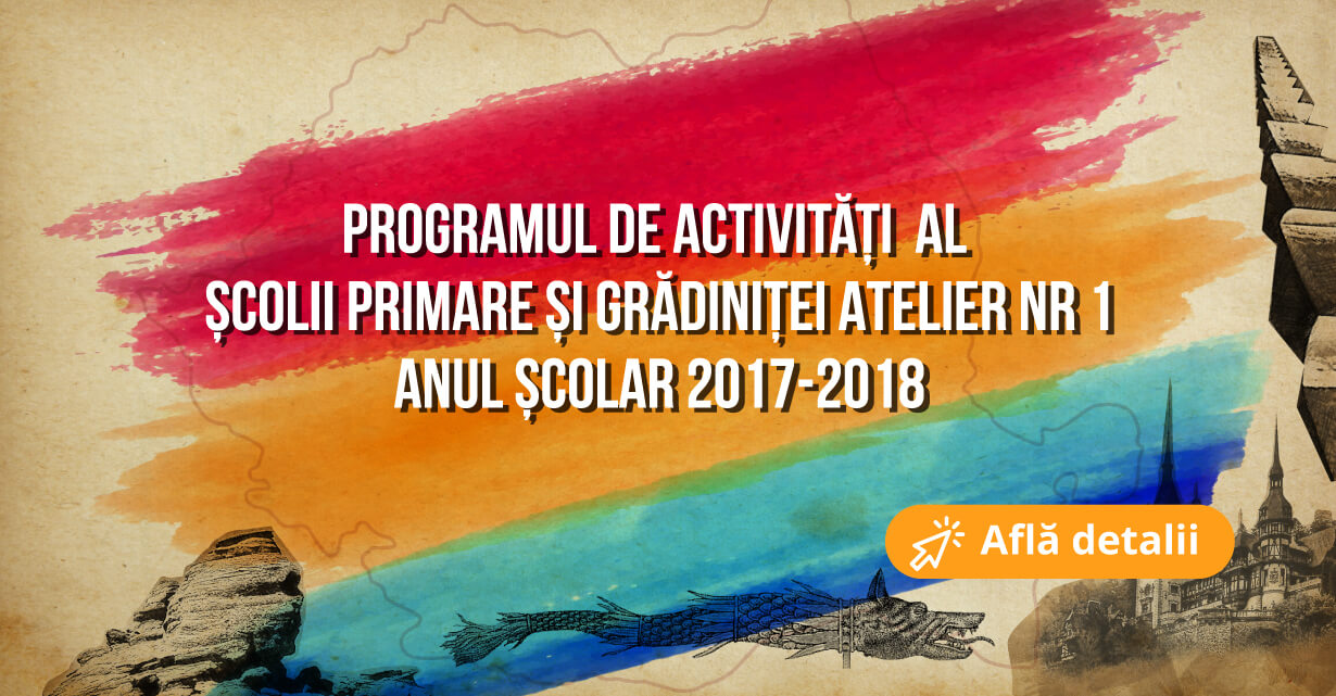 programul_anul_scolar_2017-2018_gradinita_atelier